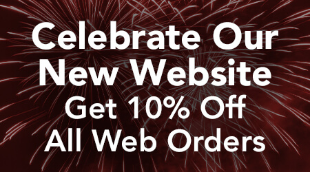 Celebrate Our New Website - Get 10% Off All Web Orders