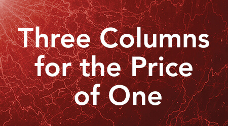 Three Columns for the Price of One